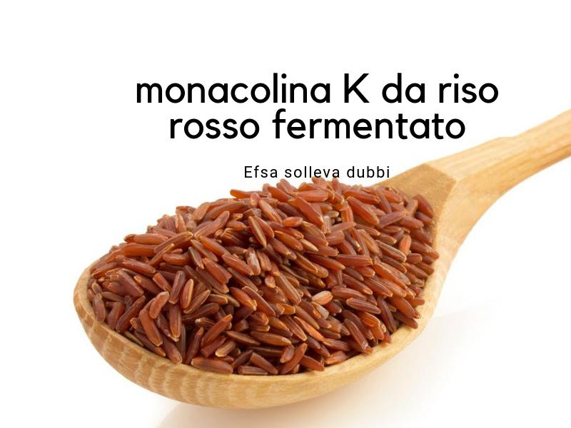 Riso rosso fermentato Efsa solleva dubbi sulla sicurezza